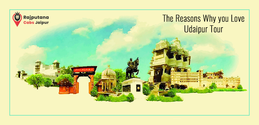 The Reason why you love Udaipur Tour