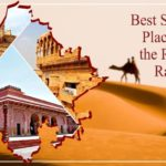 Best sightseeing places to see the Royalty of Rajasthan